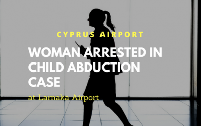 Israeli Woman Arrested for Child Abduction at Larnaka Airport