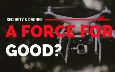 Security and Drones a Force for Good!
