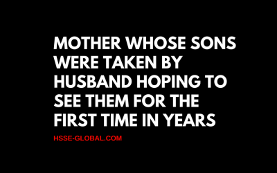 Mother Whose Sons Were Taken by Husband