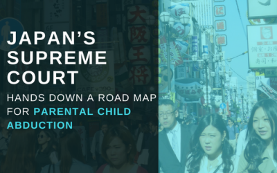 Japan's Supreme Court hands down a road map for parental child abductions
