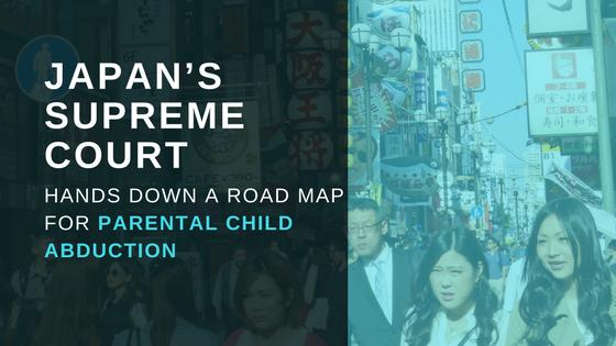 Japan Parental Child Abduction Case